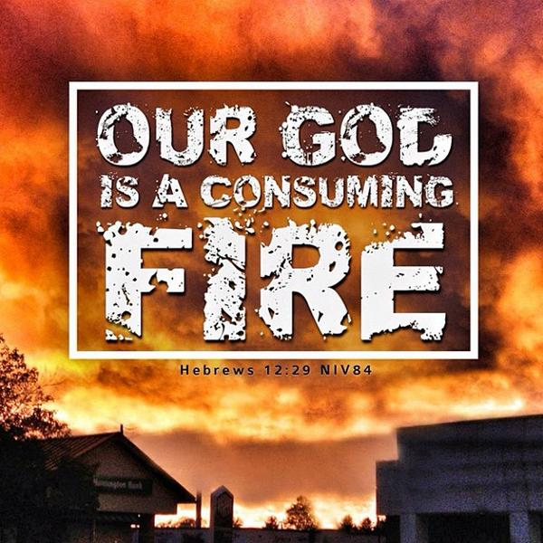 our-god-is-a-consuming-fire