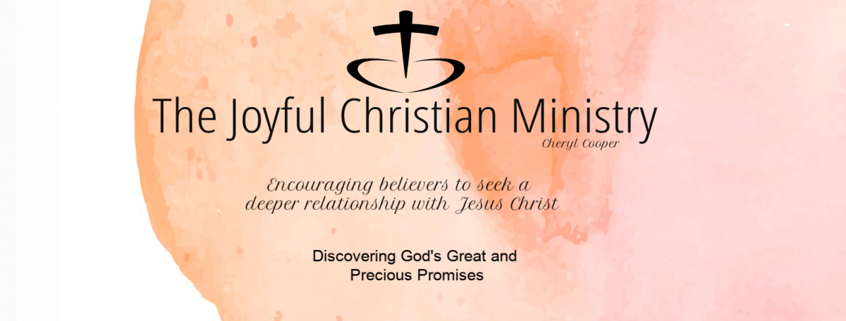 The Joyful Christian Ministry.  Cheryl Cooper