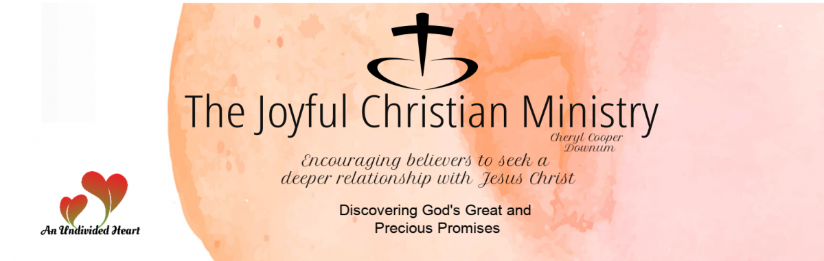 The Joyful Christian Ministry.  Cheryl Cooper Downum